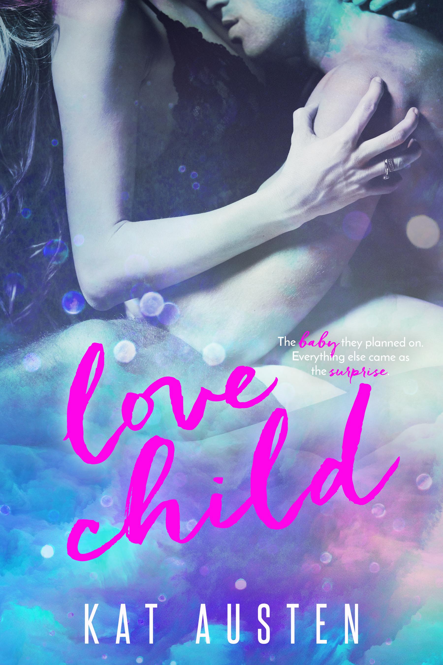 Love Child by Kat Austen