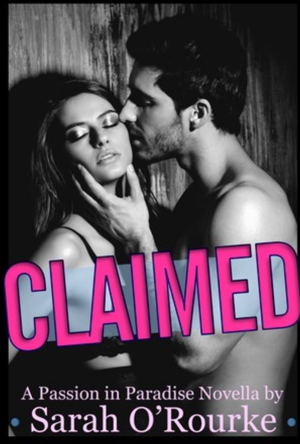 Claimed by Sarah O'Rourke